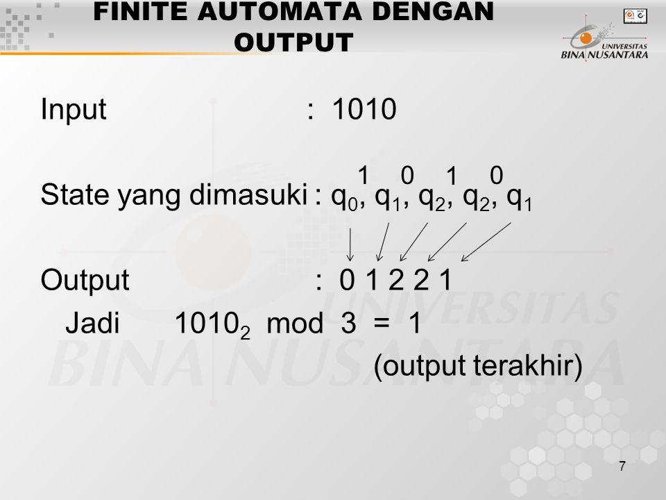 8 FINITE AUTOMATA DENGAN OUTPUT 2.