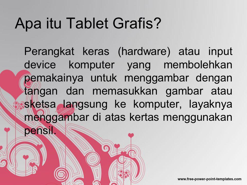 Apa itu Tablet Grafis.