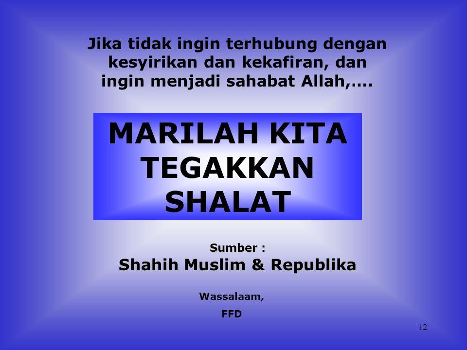 11 'Ihdinash shirathal mustaqim, shirathal ladzina an'amta 'alaihim ghairil maghdhubi 'alaihim waladhdhaallin' (Tunjukilah kami jalan yang lurus, (yai