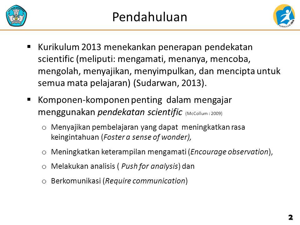 KEMENTERIAN PENDIDIKAN DAN KEBUDAYAAN BADAN PENGEMBANGAN SUMBER DAYA MANUSIA PENDIDIKAN DAN KEBUDAYAAN DAN PENJAMINAN MUTU PENDIDIKAN CONTOH PENERAPAN PENDEKATAN SCIENTIFIC DALAM PEMBELAJARAN TEMATIK PPT – 2.2-2