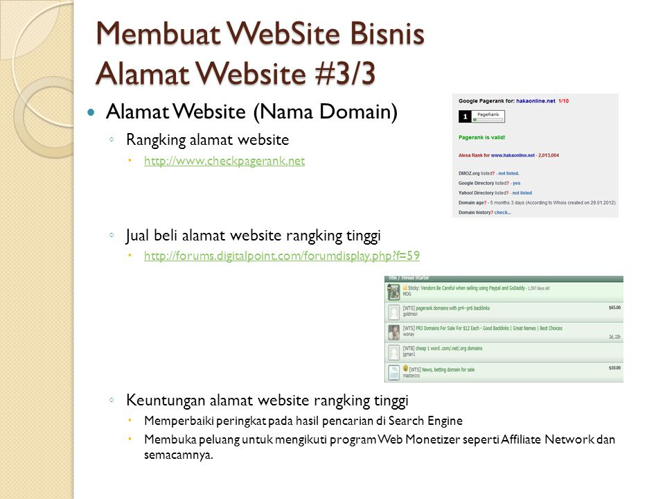Membuat WebSite Bisnis Alamat Website #3/3  Alamat Website (Nama Domain) ◦ Rangking alamat website  http://www.checkpagerank.net http://www.checkpag