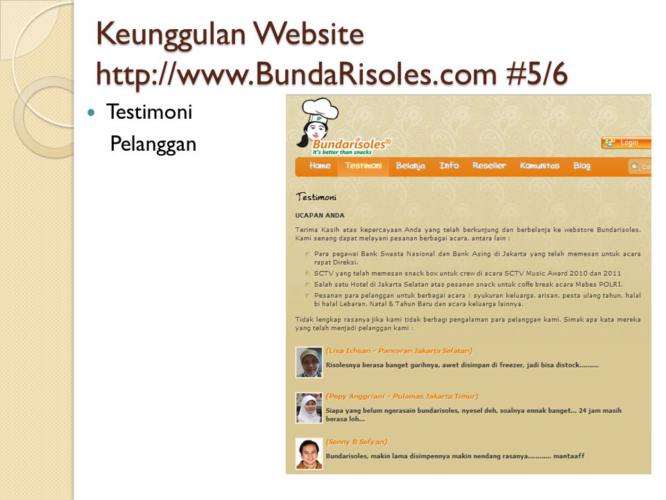 Keunggulan Website http://www.BundaRisoles.com #5/6  Testimoni Pelanggan