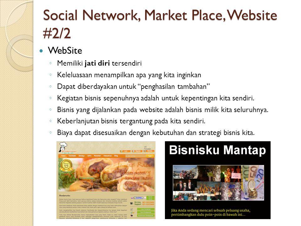 Membuat WebSite Bisnis Alamat Website #1/3  Alamat Website (Nama Domain) ◦ Contoh alamat website, misal BundaRisoles.com ◦ Pertimbangan pemilihan alamat website, harus menjual.