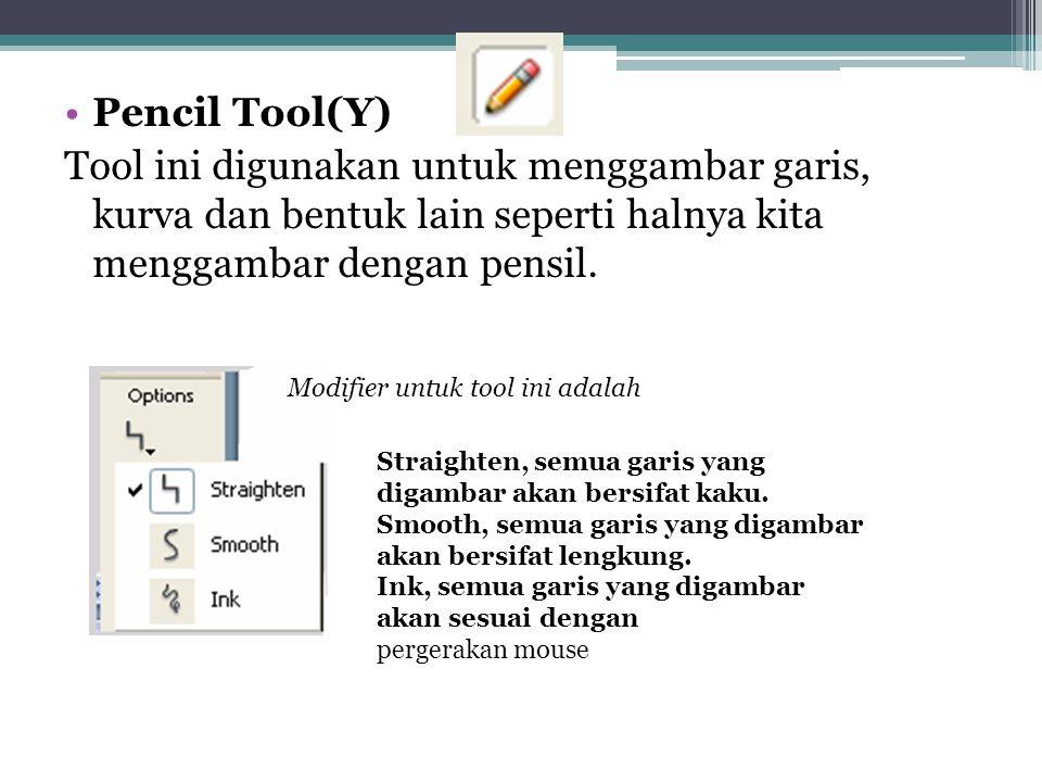 •Pencil Tool(Y) Tool ini digunakan untuk menggambar garis, kurva dan bentuk lain seperti halnya kita menggambar dengan pensil. Modifier untuk tool ini