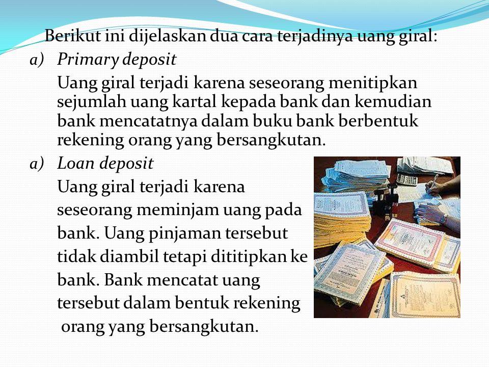 2)Giro atau bilyet giro Giro atau bilyet giro adalah surat perintah dari seseorang yang mempunyai rekening di bank agar bank memindahkan sebagian atau
