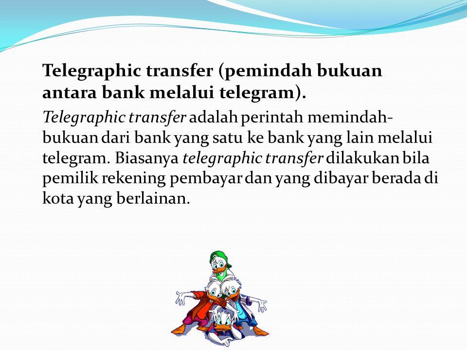 Berikut ini dijelaskan dua cara terjadinya uang giral: a) Primary deposit Uang giral terjadi karena seseorang menitipkan sejumlah uang kartal kepada b