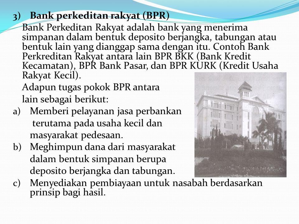 Berikut ini kegiatan yang dilakukan bank umum: a) Menghimpun dana dari masyarakat dalam bentuk tabungan, deposito, dan uang giral. b) Memberi kredit p