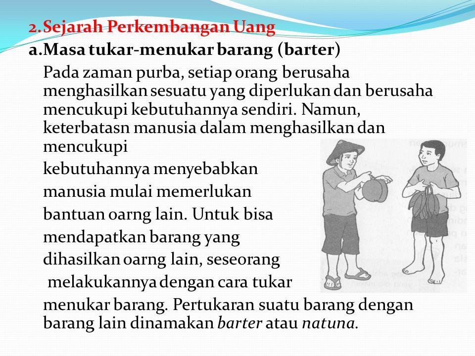 c.Jenis-jenis bank 1) Bank sentral Adalah Bank Indonesia (BI).