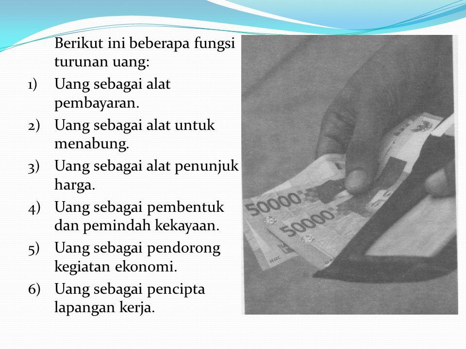 f.Peranan tabungan masyarakat untuk pembangunan Tabungan adalah bagian dari pendapatan yang tidak dikonsumsi, besar atau kecilnya tabungan tergantung pada pendapatan seseorang.