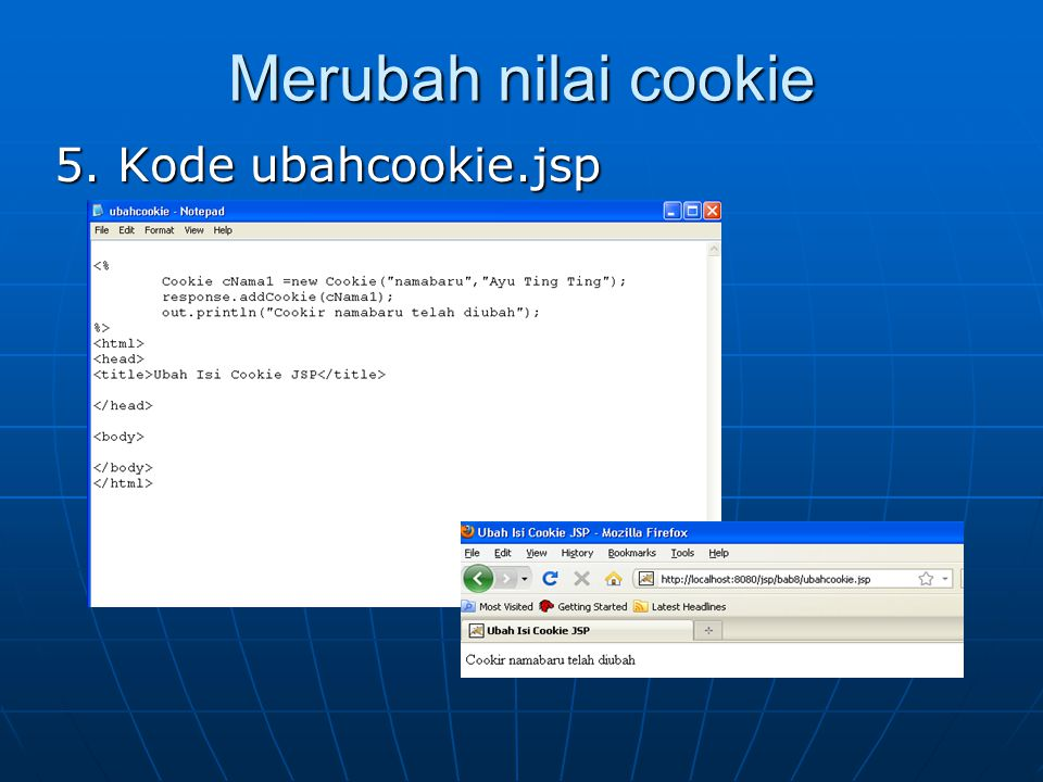 Merubah nilai cookie 5. Kode ubahcookie.jsp