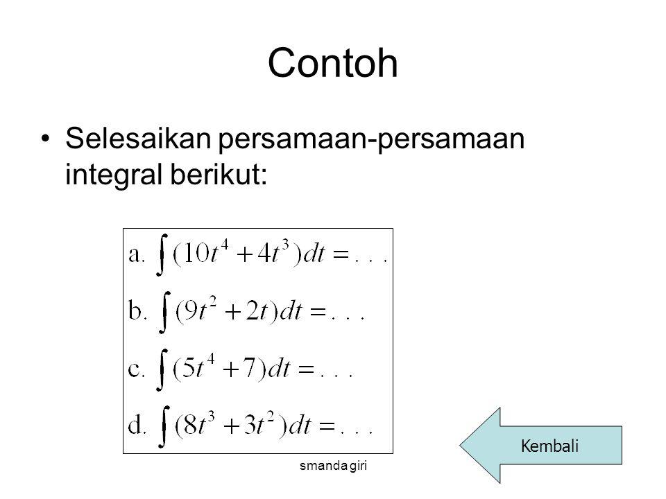 smanda giri Contoh •Selesaikan persamaan-persamaan integral berikut: Kembali