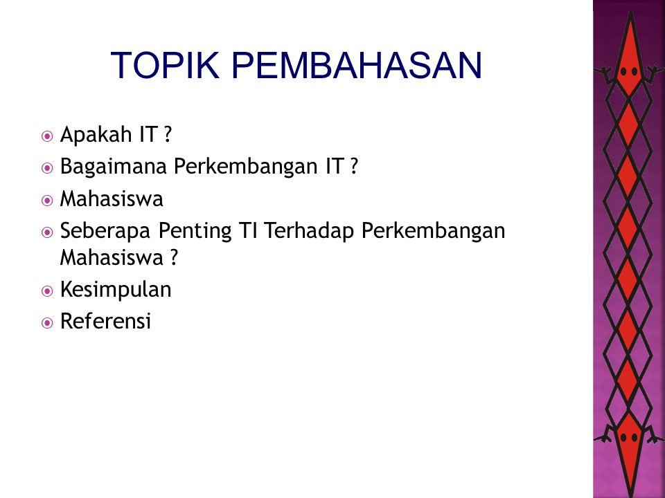 Apakah IT [Information Technology] .