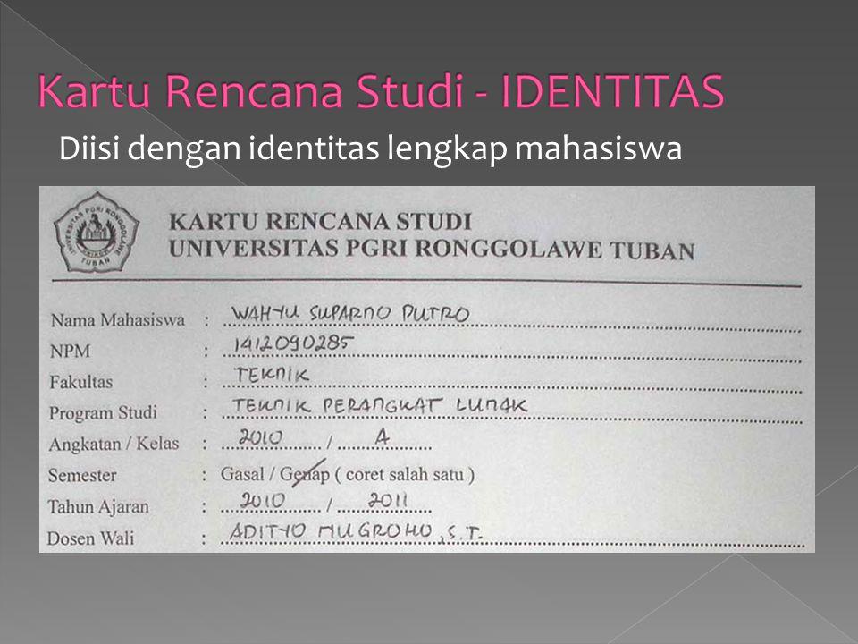 Diisi dengan identitas lengkap mahasiswa