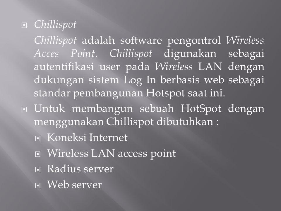 Desain sistem standar dengan menggunakan Chillispot