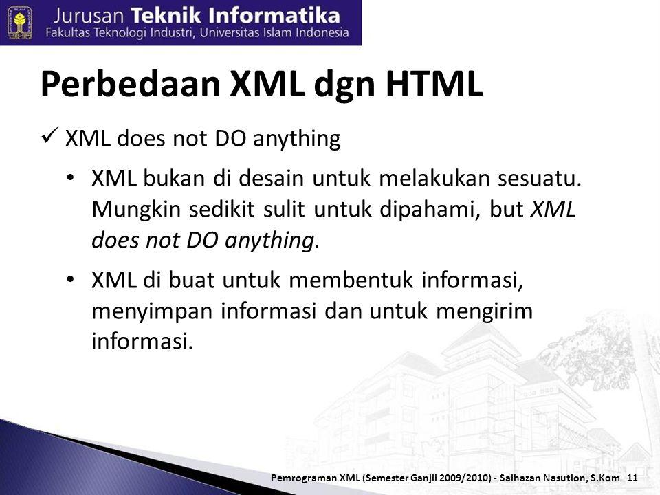 11  XML does not DO anything • XML bukan di desain untuk melakukan sesuatu.