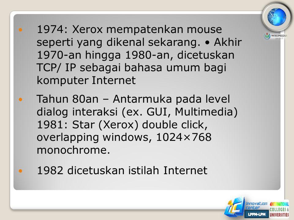  1974: Xerox mempatenkan mouse seperti yang dikenal sekarang.