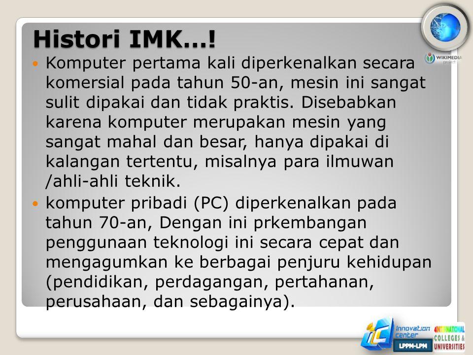 Histori IMK….