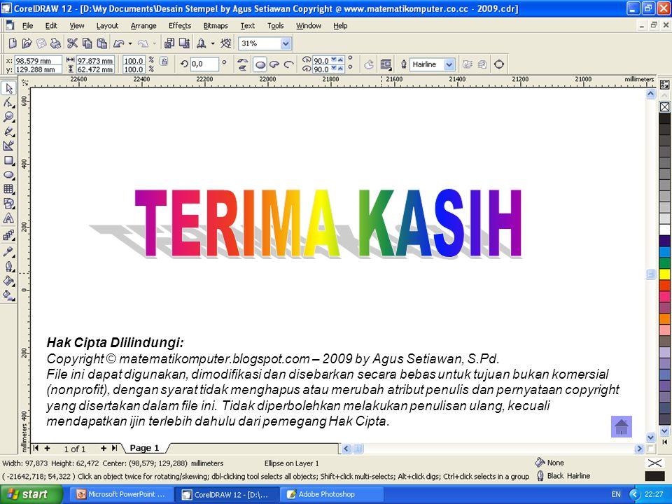 Hak Cipta Dlilindungi: Copyright © matematikomputer.blogspot.com – 2009 by Agus Setiawan, S.Pd. File ini dapat digunakan, dimodifikasi dan disebarkan