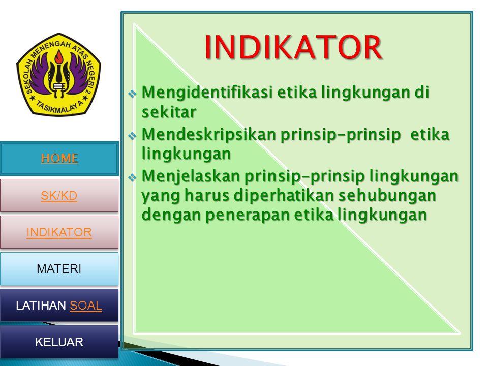 HOME SK/KD INDIKATOR MATERI LATIHAN SOAL LATIHAN SOAL KELUAR 1.