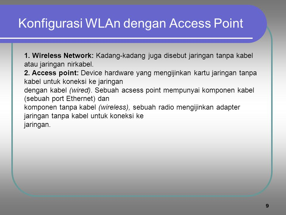 8 Konfigurasi WLAN dengan Access Point