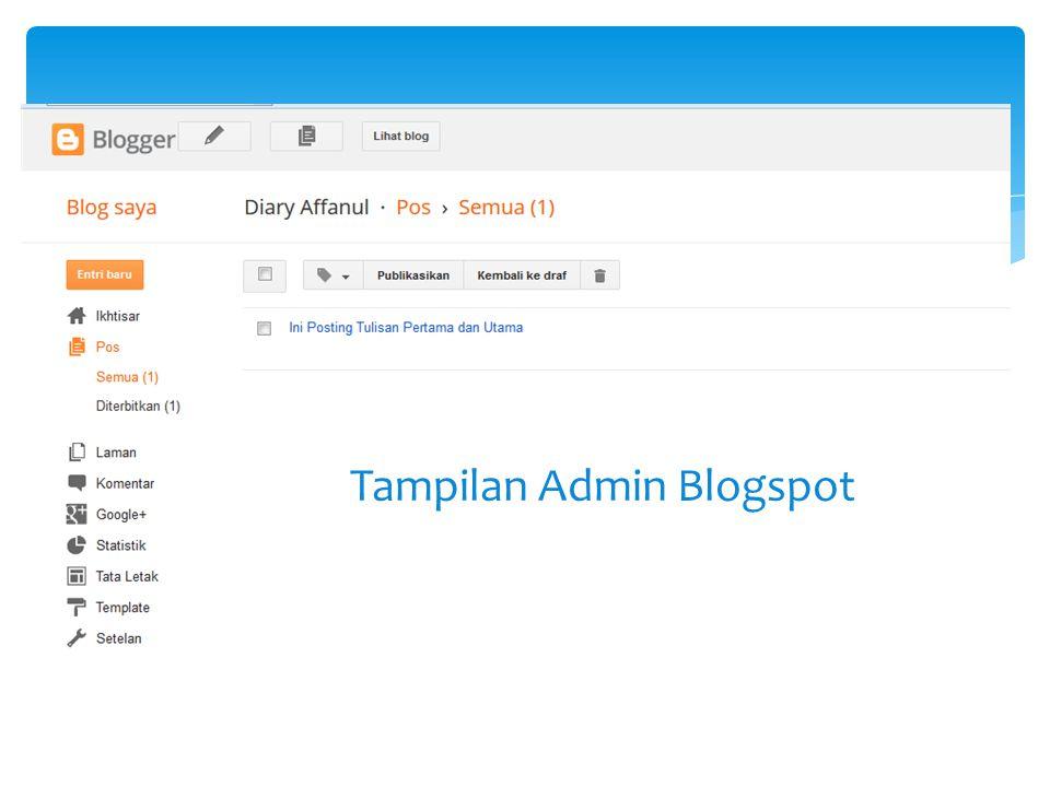 Tampilan Admin Blogspot