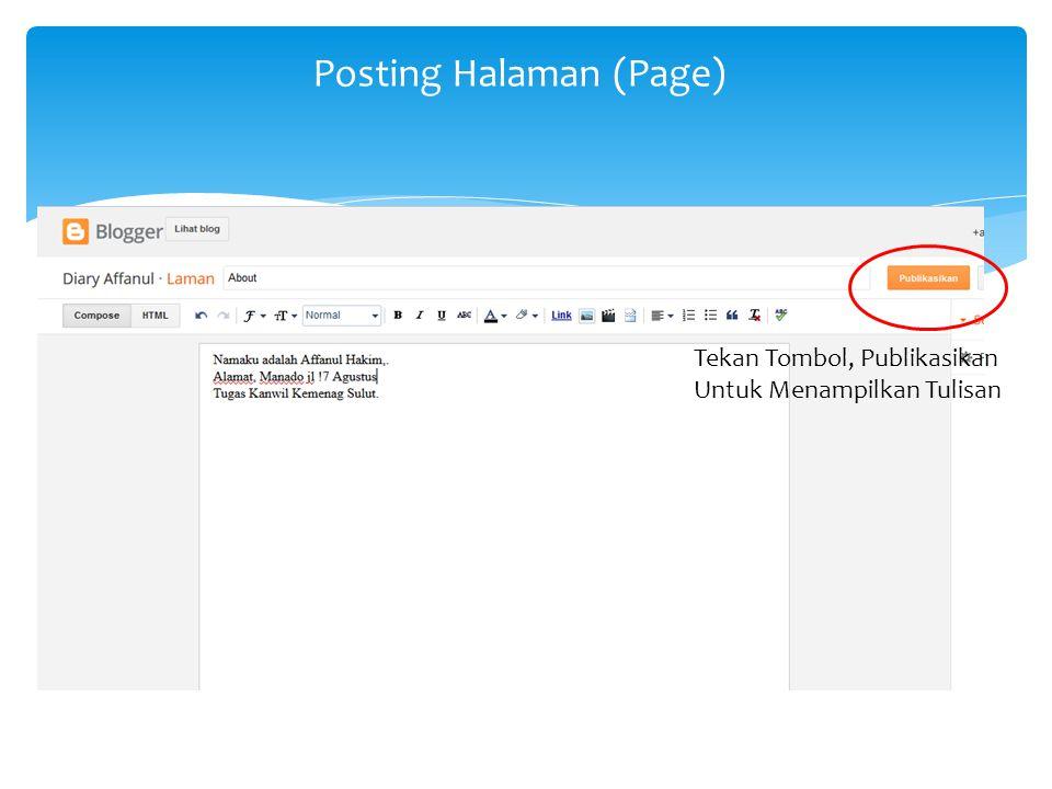 Posting Halaman (Page) Tekan Tombol, Publikasikan Untuk Menampilkan Tulisan