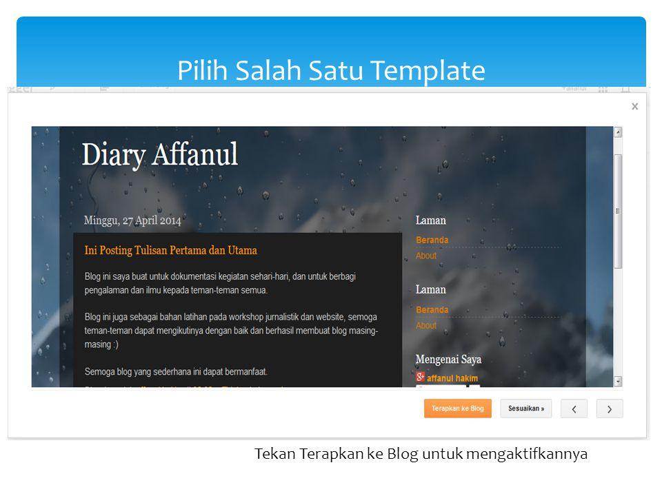 Pilih Salah Satu Template Tekan Terapkan ke Blog untuk mengaktifkannya