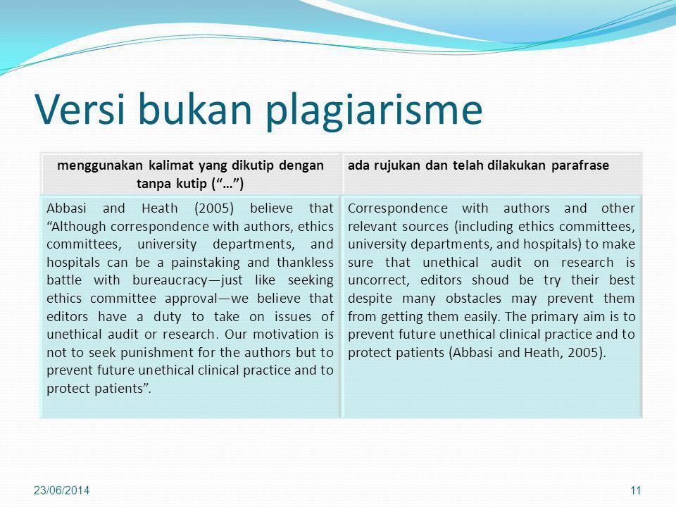 """Versi bukan plagiarisme 23/06/201411 menggunakan kalimat yang dikutip dengan tanpa kutip (""""…"""") ada rujukan dan telah dilakukan parafrase Abbasi and He"""