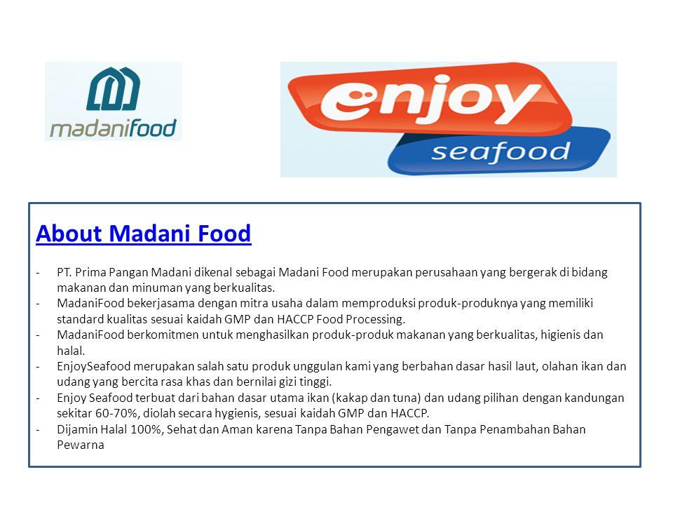About Madani Food -PT. Prima Pangan Madani dikenal sebagai Madani Food merupakan perusahaan yang bergerak di bidang makanan dan minuman yang berkualit