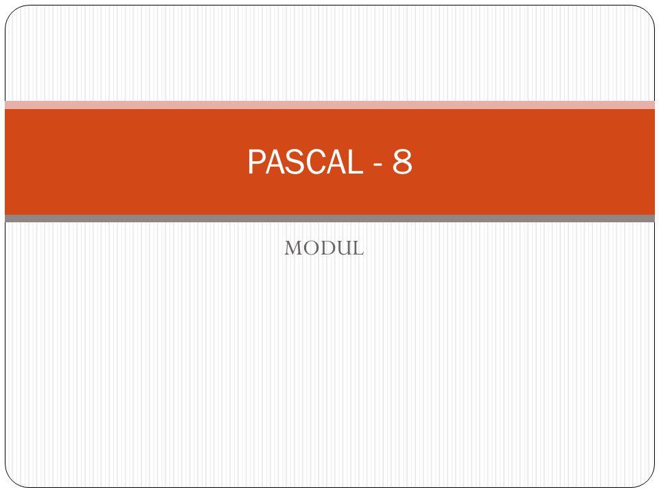 MODUL PASCAL - 8