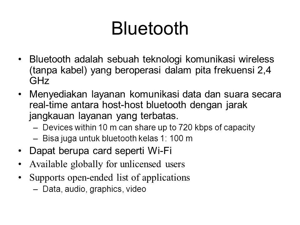 •Bluetooth adalah sebuah teknologi komunikasi wireless (tanpa kabel) yang beroperasi dalam pita frekuensi 2,4 GHz •Menyediakan layanan komunikasi data