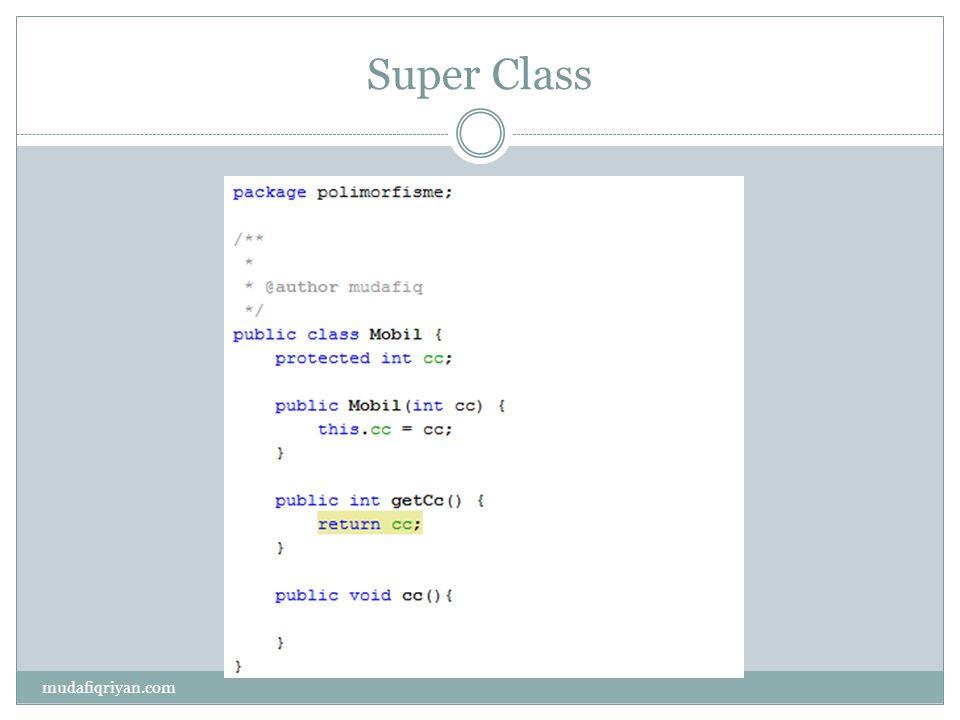 Super Class mudafiqriyan.com