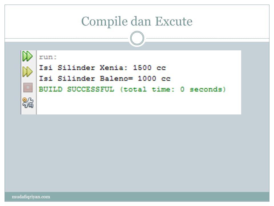 Compile dan Excute mudafiqriyan.com
