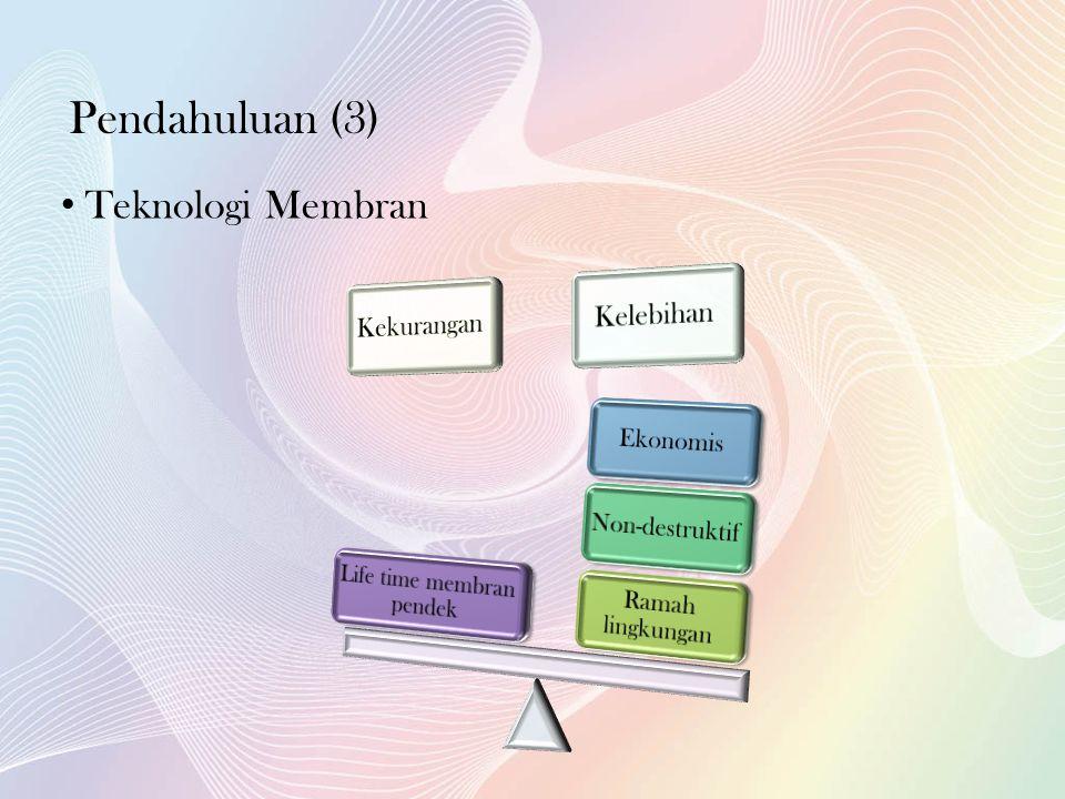 • Teknologi Membran Pendahuluan (3)