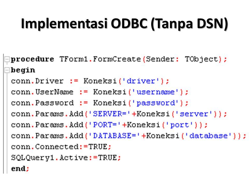 Implementasi ODBC (Tanpa DSN)