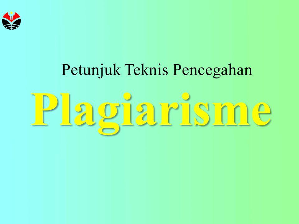 Plagiarisme Petunjuk Teknis Pencegahan