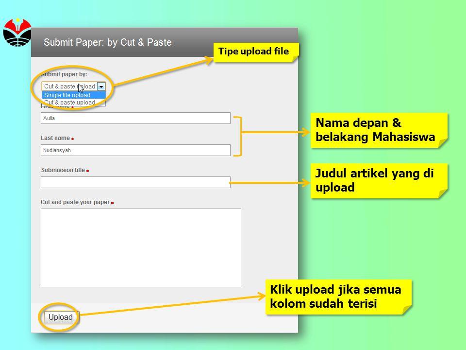 Tipe upload file Nama depan & belakang Mahasiswa Judul artikel yang di upload Klik upload jika semua kolom sudah terisi