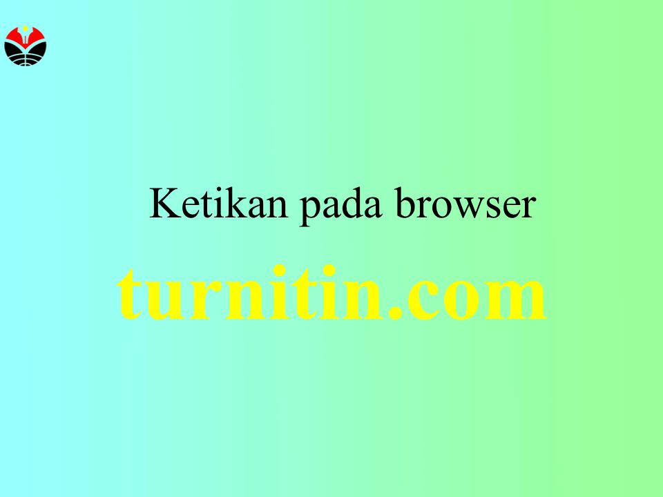 turnitin.com Ketikan pada browser