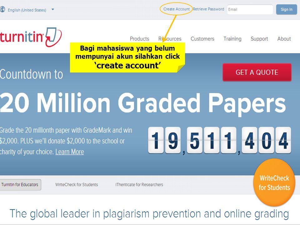 Bagi mahasiswa yang belum mempunyai akun silahkan click 'create account'