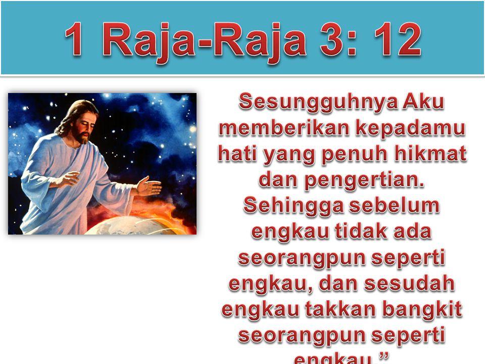 Tetapi apabila di antara kamu ada yang kekurangan HIKMAT, hendaklah ia memintanya kepada ALLAH,-yang memberikan kepada semua orang dengan murah hati....