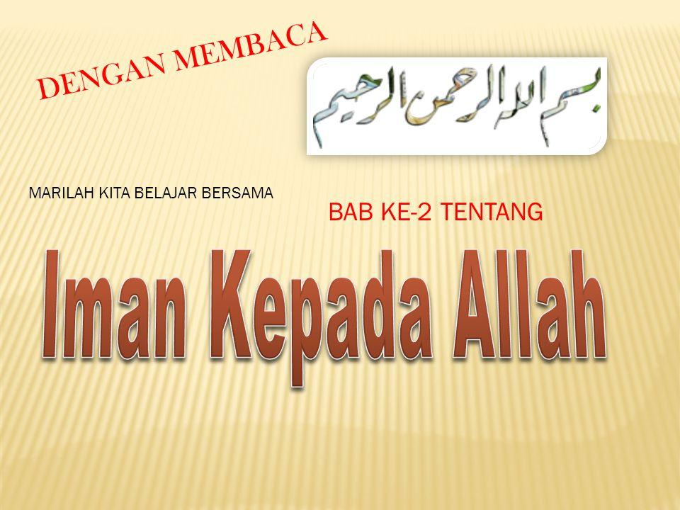 BAB KE-2 TENTANG DENGAN MEMBACA MARILAH KITA BELAJAR BERSAMA
