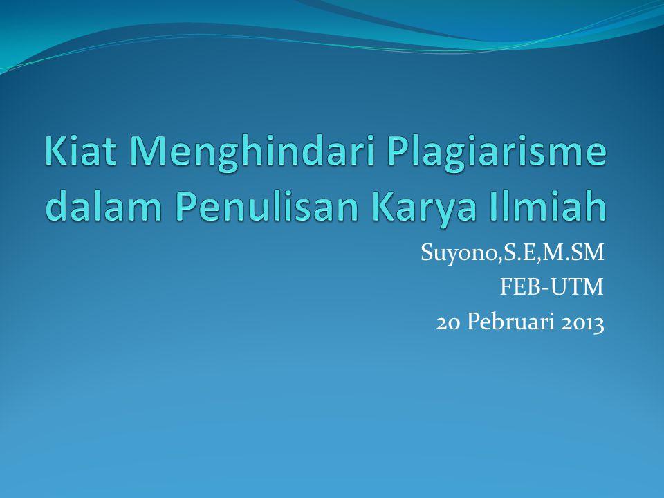 Suyono,S.E,M.SM FEB-UTM 20 Pebruari 2013