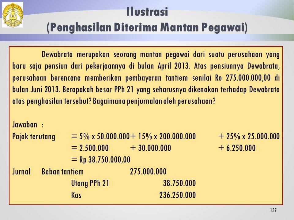 Tata Cara Penghitungan 136 Tarif yang berlaku merupakan tarif umum sesuai ketentuan Pasal 17 Ayat (1) Huruf (a) UU PPh.