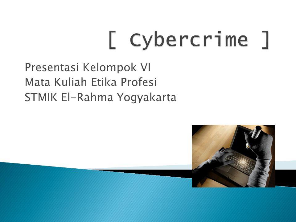 Presentasi Kelompok VI Mata Kuliah Etika Profesi STMIK El-Rahma Yogyakarta
