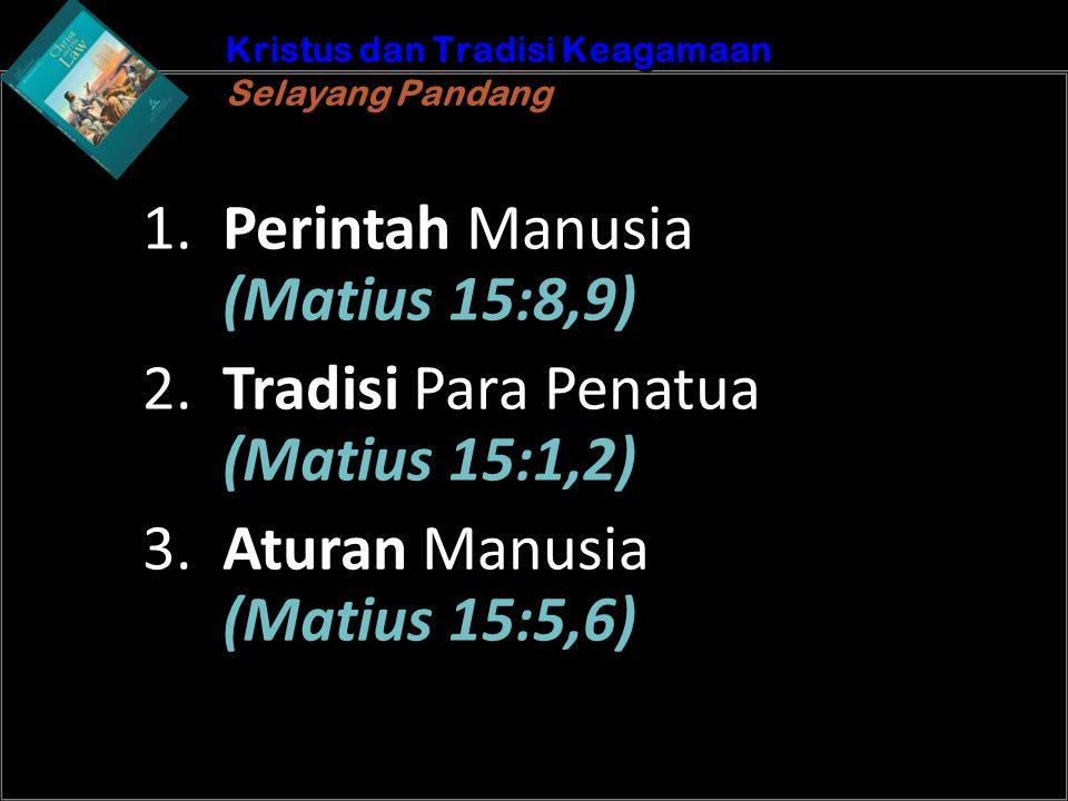 b Understand the purposes of marriageA Kristus dan Tradisi Keagamaan Selayang Pandang Kristus dan Tradisi Keagamaan Selayang Pandang 1. Perintah Manus