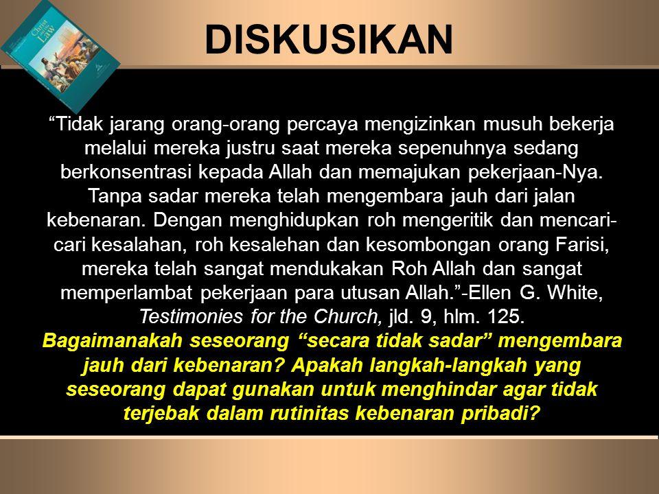 """DISKUSIKAN """"Tidak jarang orang-orang percaya mengizinkan musuh bekerja melalui mereka justru saat mereka sepenuhnya sedang berkonsentrasi kepada Allah"""