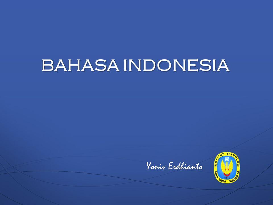 BAHASA INDONESIA Yoniv Erdhianto