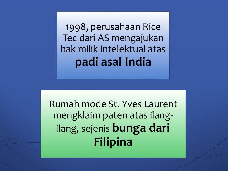 Pioneer Hi-Bred International dari AS: menguasai 17 paten padi, sementara Mitusi-Toatsu Chemical dari Jepang memiliki 13 paten 2002 paten penemuan baru dalam negeri yang didaftarkan di Indonesia berjumlah 246, sementara paten dari luar negeri yang didaftarkan di Indonesia mencapai 3.497