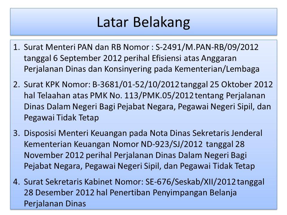 Perjalanan Dinas Dalam Negeri Perjalanan Dinas Jabatan (11 jenis) Perjalanan Dinas Pindah (6 jenis) Perjalanan Dinas Jabatan Melewati Batas Kota Perjalanan Dinas Jabatan Dalam Kota Lebih dari 8 Jam Perjalanan Dinas Jabatan Dalam Kota sampai dengan 8 Jam 1.Perjalanan Dinas Dalam Negeri selanjutnya disebut Perjalanan Dinas adalah perjalanan ke luar Tempat Kedudukan yang dilakukan dalam wilayah Republik Indonesia untuk kepentingan negara.