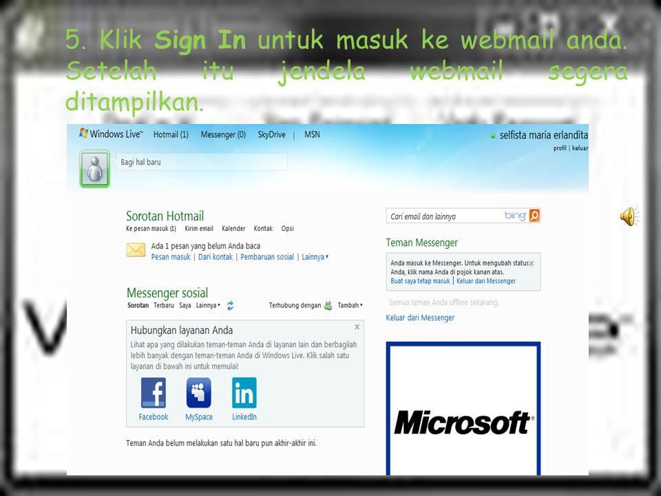 5. Klik Sign In untuk masuk ke webmail anda. Setelah itu jendela webmail segera ditampilkan.